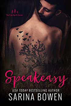 Speakeasy (True North Book 5) by [Bowen, Sarina]