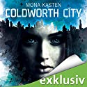 Coldworth City Audiobook by Mona Kasten Narrated by Vanida Karun
