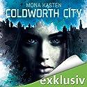 Coldworth City Hörbuch von Mona Kasten Gesprochen von: Vanida Karun