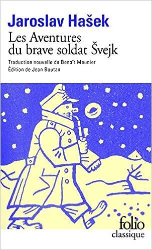 Les Aventures du brave soldat Švejk pendant la Grande Guerre: Livre I : À l'arrière