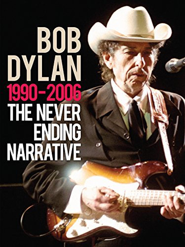 Bob Dylan - The Never Ending Narrative 1990-2006 (Bob Dylan The 30th Anniversary Concert Celebration)