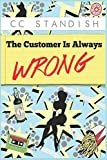 img - for The Customer Is Always Wrong book / textbook / text book