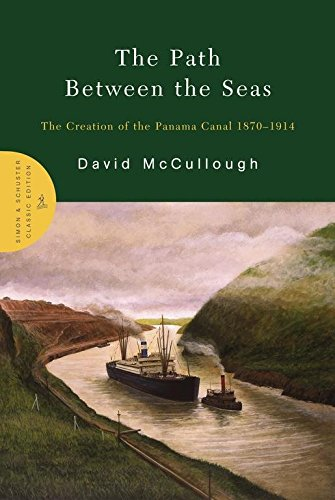 [The Path Between the Seas: The Creation of the Panama Canal, 1870-1914] (By: David McCullough) [published: May, - City Panama Shopping