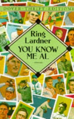 You Know Me Al (Dover Thrift Editions) by Lardner, Ring (1995) Paperback