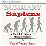 Summary: Sapiens: A Brief History of Humankind | Readtrepreneur Publishing