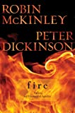 Fire, Robin McKinley and Peter Dickinson, 0399252894