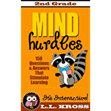 Grade 2 Books For Kids: 150 Interactive Questions and Answers That Stimulate Learning: Mind Hurdles