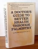 Book Cover for A Doctor's Guide To Better Health Through Palmistry
