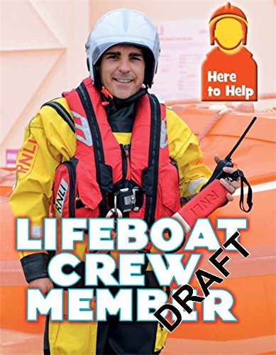 Here to Help: Lifeboat Crew Member