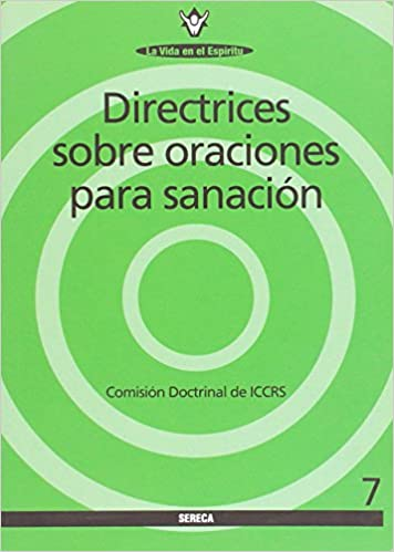 DIRECTRICES SOBRE ORACIONES PARA SANACION: Agapea: 9788489029439: Amazon.com: Books