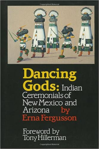 Indian Ceremonials of New Mexico and Arizona Dancing Gods