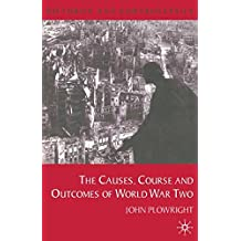 Causes, Course and Outcomes of World War Two