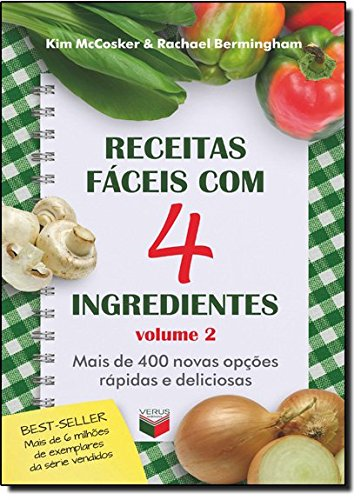 Receitas Fáceis com 4 Ingredientes - Volume 2
