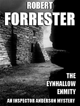 The Eynhallow Enmity (Inspector Anderson Mysteries Book 1) by [Forrester, Robert]