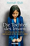 Die Tochter des Imam: Sie wollten mich zur Ehe zwingen - aber ich kämpfe um meine Liebe