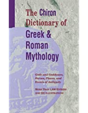 The Chiron Dictionary of Greek and Roman