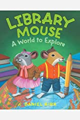 Library Mouse: A World to Explore Kindle Edition