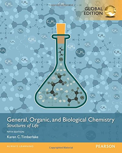 Read Online General, Organic, and Biological Chemistry Structures of Life, Global Edition pdf