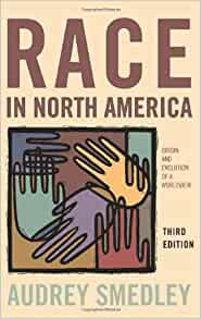 A review on the book race in north america origin and evolution of a worldview by audrey smedley