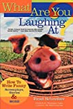 What Are You Laughing At?, Brad Schreiber, 0941188833