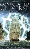 Convoluted Universe: Book Three: 3