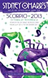 Sydney Omarr's Day-by-Day Astrological Guide for the Year 2013 - Scorpio, Trish MacGregor and Rob MacGregor, 0451237269