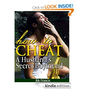 HOW TO CHEAT A Husband's Secret Boyfriend (True Life Stories)