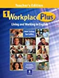 Workplace Plus : Living and Working in English, Saslow, Joan and Collins, Tim, 0130331759