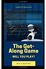 The Get-Along Game Paperback