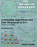 img - for Commodity Algorithms and Data Structures in C++: Simple and Useful book / textbook / text book