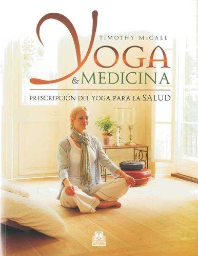 YOGA & MEDICINA. Prescripción del yoga para la salud (Spanish Edition)