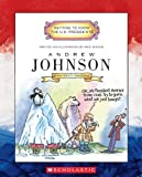 Andrew Johnson (Turtleback School & Library Binding Edition) (Getting to Know the U.S. Presidents)