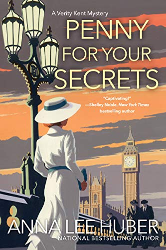 Penny for Your Secrets (A Verity Kent Mystery Book 3) by [Huber, Anna Lee]