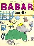 Babar En Famille (French Edition) by Laurent de Brunhoff (1999-01-01)