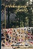 Arkansas Quilts: Arkansas Warmth