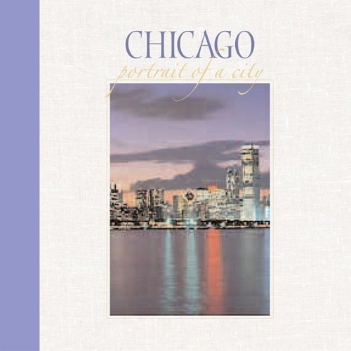 Download Chicago: Portrait of a City (Portrait of a Place) PDF