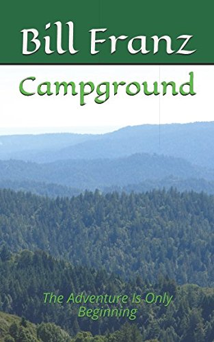 Download Campground: The Adventure Is Only Beginning (The Campground Anthology) pdf