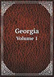 Georgia Volume 1, Allen Daniel Candler and Clement A. Evans, 5518810695