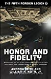 Honor and Fidelity (The Fifth Foreign Legion) (Volume 2)