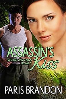 Assassin's Kiss (Jaguar Assassin's Book 1) by [Brandon, Paris]
