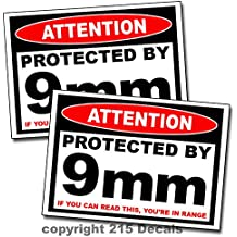 Attention Protected By 9mm Warning Decal Sticker