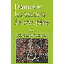 Jeanne et les secrets de son père (French Edition)