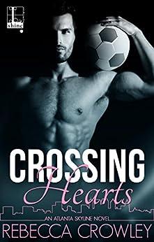 Crossing Hearts (An Atlanta Skyline Novel) by [Crowley, Rebecca]