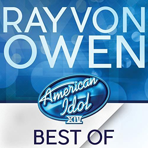 American Idol Season 14: Best Of Rayvon Owen