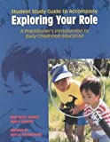 img - for Exploring Your Role: A Practitioners Introduction to Early Childhood Education by Steinbrunner Ruth K. (1999-01-01) Paperback book / textbook / text book