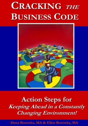 Download Cracking the Business Code: Action Steps for Keeping Ahead in a Constantly Changing Environment ebook