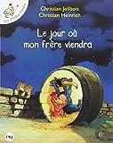 Jour Ou Mon Frere Viendra (French Edition)