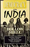 Democracy in India : A Hollow Shell, Bonner, Arthur and Ilaiah, Kancha, 1879383268