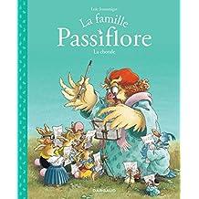 La famille Passiflore 02 : La chorale