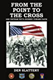 From the Point to the Cross, Den Slattery, 1414043147